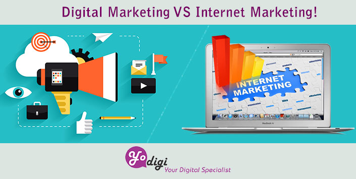 Digital Marketing VS Internet Marketing!