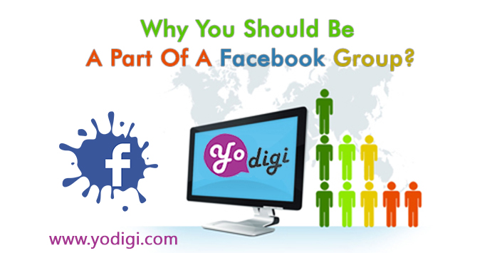 Why You Should Be A Part Of A Facebook Group?