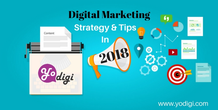 How To Do Digital Marketing in 2018?
