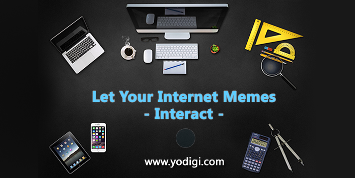 Let Your Internet Memes Interact!