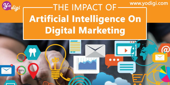 The Impact of Artificial Intelligence on Digital Marketing: Trends for 2019