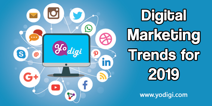 Top 10 Digital Marketing Trends for 2019