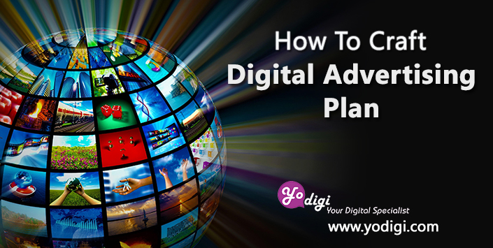 How To Craft a Digital Advertising Plan