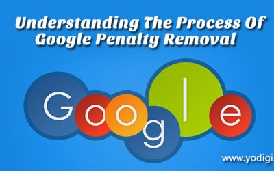 Understanding The Process Of Google Penalty Removal