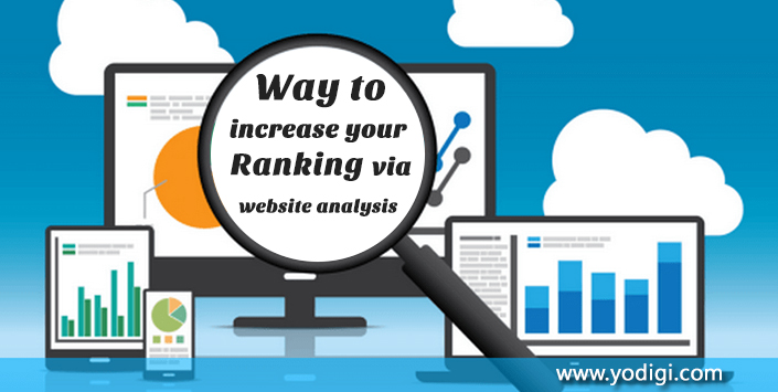 Way to Increase Your Ranking Via Website Analysis