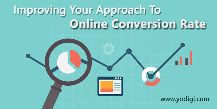 Improving Your Approach To Online Conversion Rate