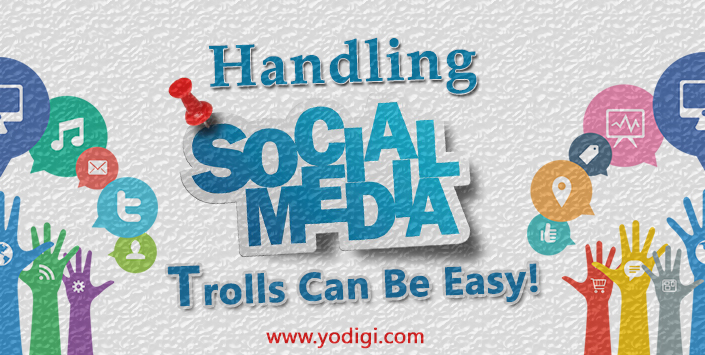 Handling Social Media Trolls Can Be Easy!