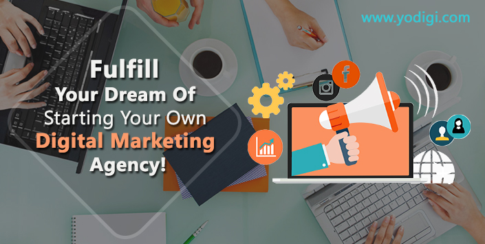Fulfill Your Dream of Starting Your Own Digital Marketing Agency!